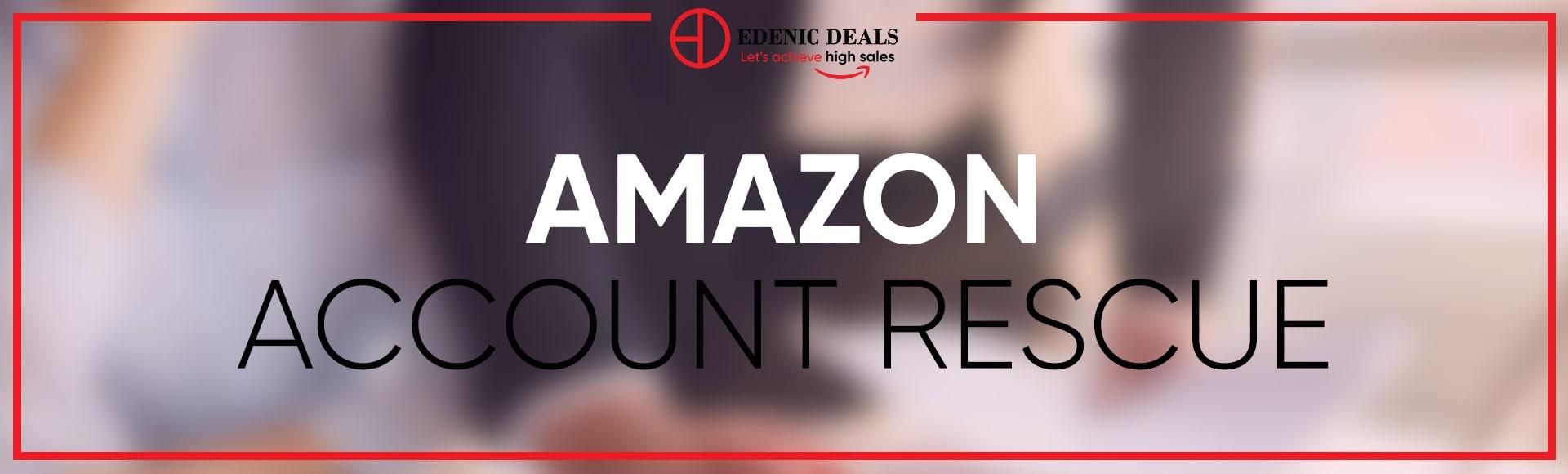 Amazon Account Rescue Edenic Deals