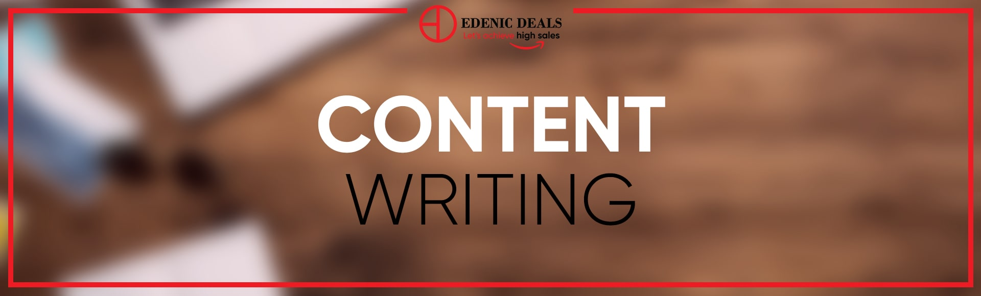 Content Writing Edenic Deals