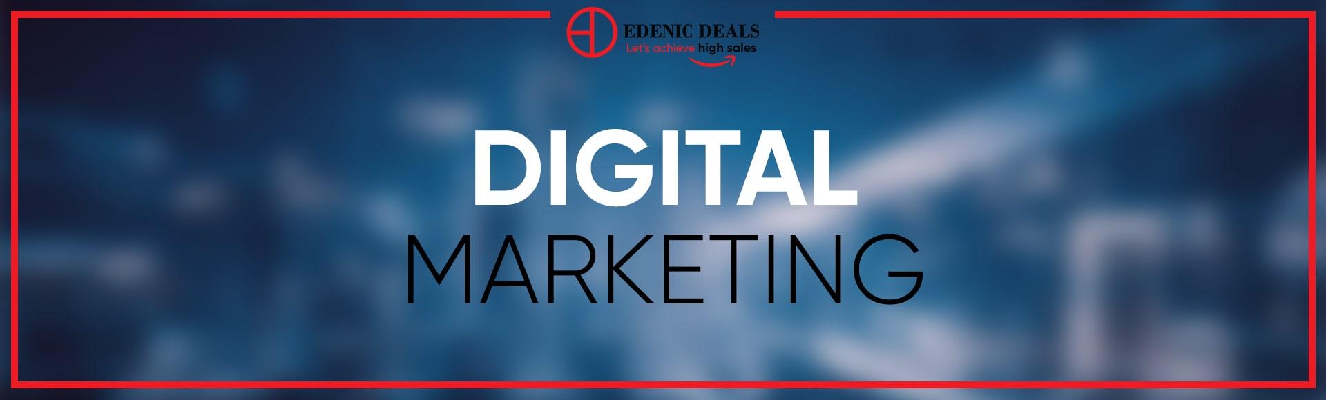 Digital Marketing Edenic Deals
