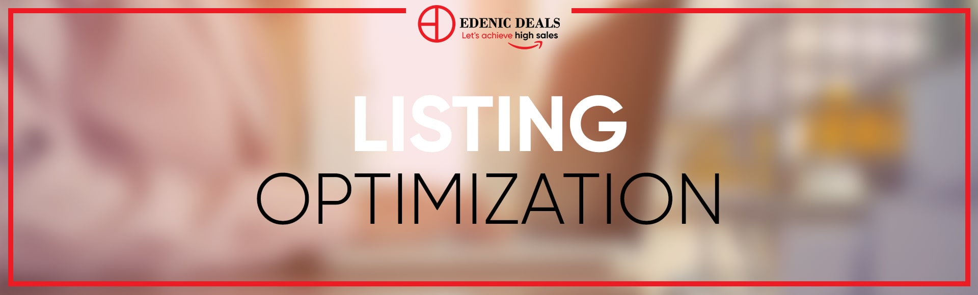 Edenic Deals Listing Optimization