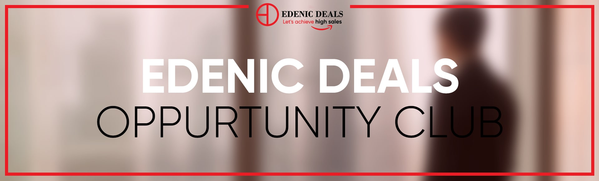 Edenic Deals Opportunity club