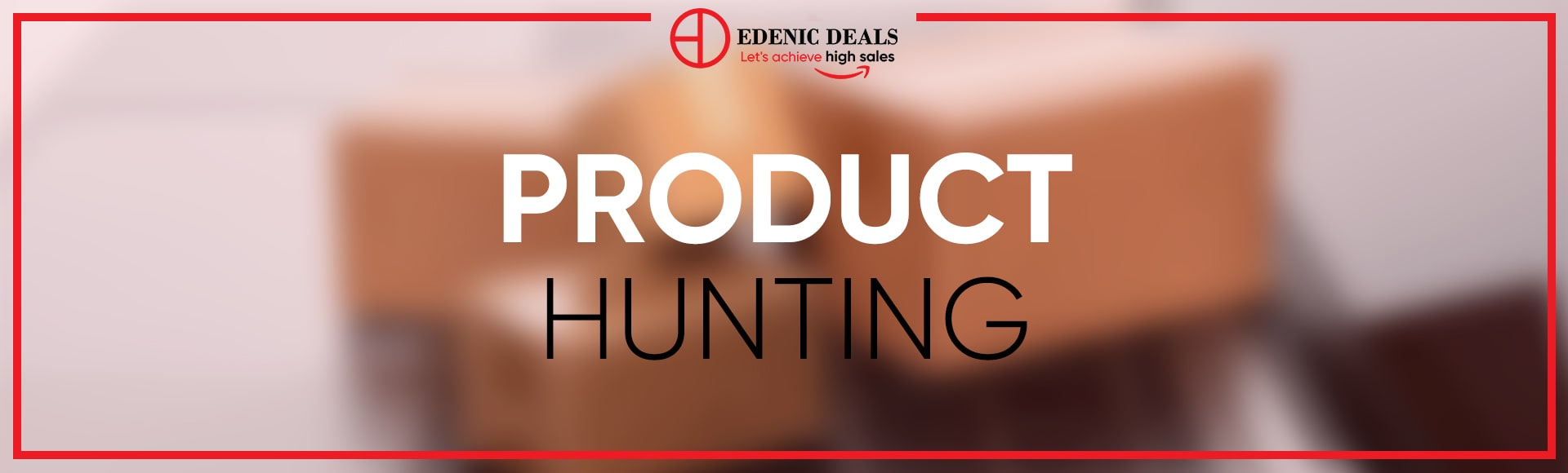 Edenic Deals Product Hunting