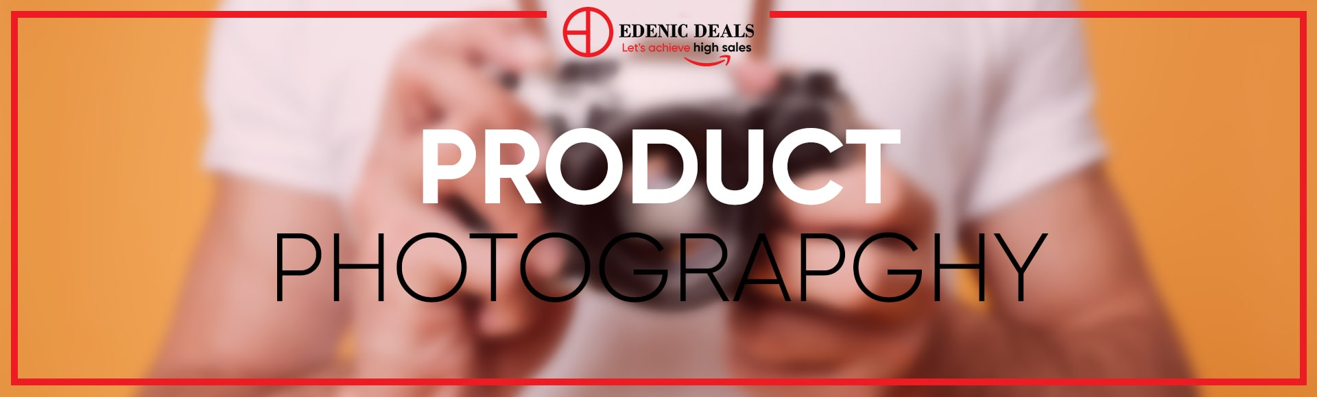 Edenic Deals Product Photgraphy
