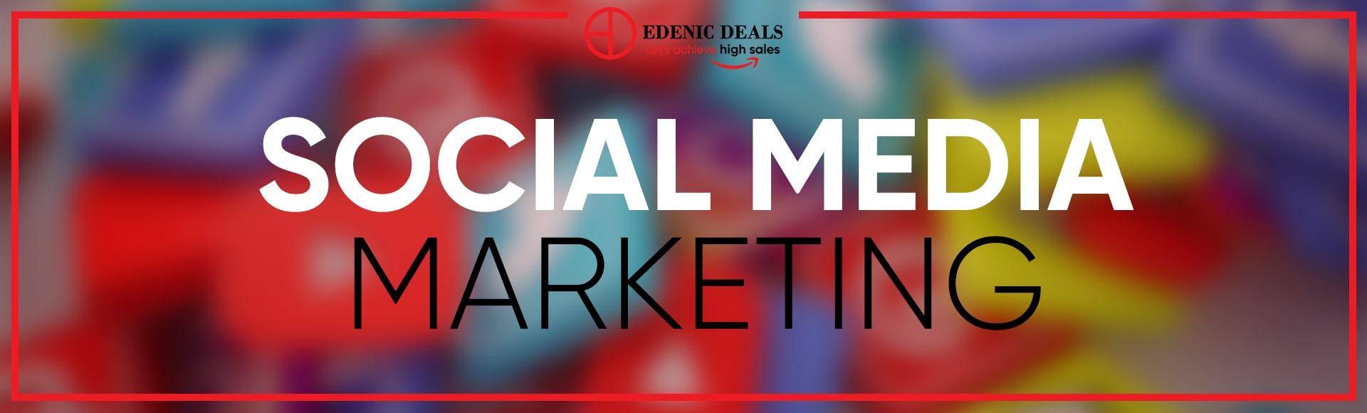 Edenic Deals Social Media Marketing
